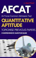AFCAT Quantitative Aptitude  Math  Chapterwise Previous Year Papers 1st Edition PDF