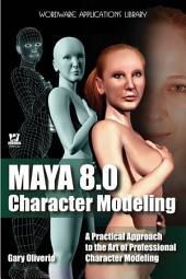 Maya 8.0 Character Modeling