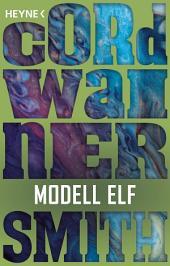 Modell Elf: Erzählung