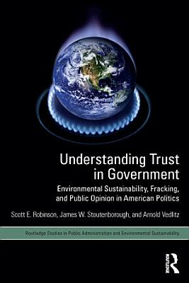 Understanding Trust in Government