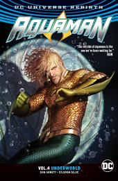 Aquaman Vol. 4: Underworld Part 1: Volume 4, Issues 25-30
