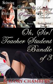 Oh, Sir!: Teacher-Student Bundle of 3