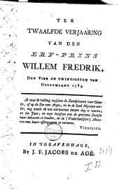 Ter twaalfde verjaaring van den erf-prins Willem Fredrik