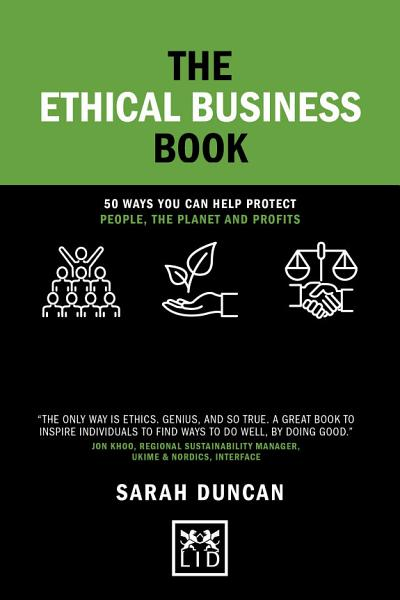 The Ethical Business Book (Concise Advice)