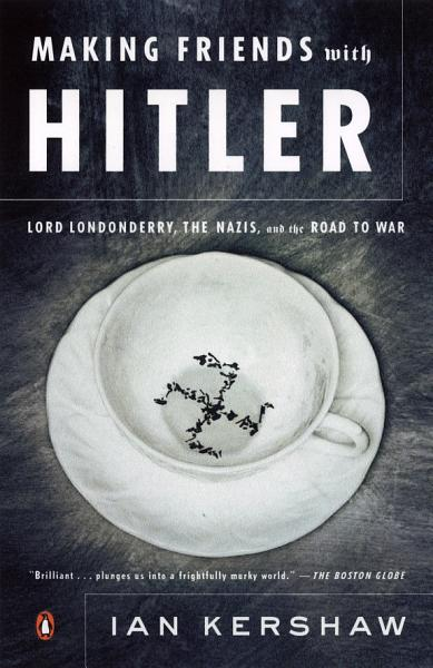 Download Making Friends with Hitler Book