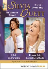 Silvia-Duett - Folge 06: Allein im Paradies/Es war dein Lächeln, Nathalie