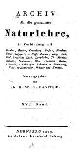 Archiv für die gesammte Naturlehre: Band 17