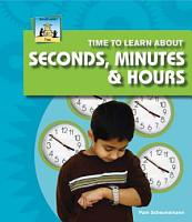 Time to Learn about Seconds  Minutes    Hours PDF