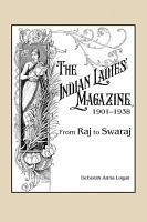 The Indian Ladies  Magazine  1901   1938 PDF