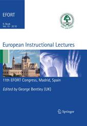 European Instructional Lectures: Volume 10, 2010; 11th EFORT Congress, Madrid, Spain