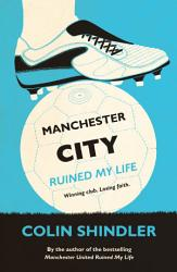 Manchester City Ruined My Life Book PDF