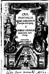 Ova Paschalia: Sacro Emblemate inscripta descriptaq[ue]