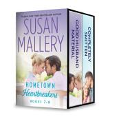 Susan Mallery's Hometown Heartbreakers Books 7-8: Good Husband Material\Completely Smitten