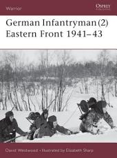 German Infantryman (2) Eastern Front 1941–43