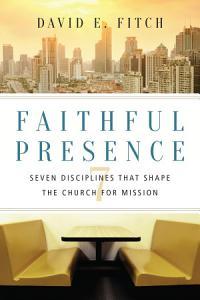 Faithful Presence Book