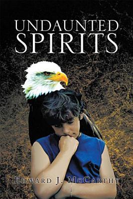 Undaunted Spirits