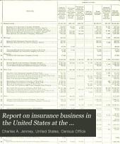 Report on Insurance Business in the United States at the Eleventh Census, 1890: Part 2