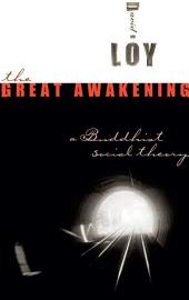 The Great Awakening: A Buddhist Social Theory