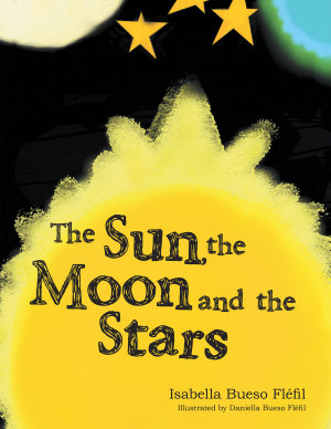 The Sun  the Moon and the Stars PDF