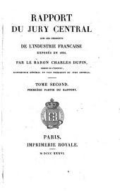 Rapport du jury central sur les produits de l'industrie française exposés en 1834