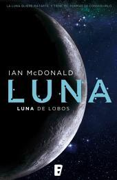 Luna. Luna de lobos: Luna II