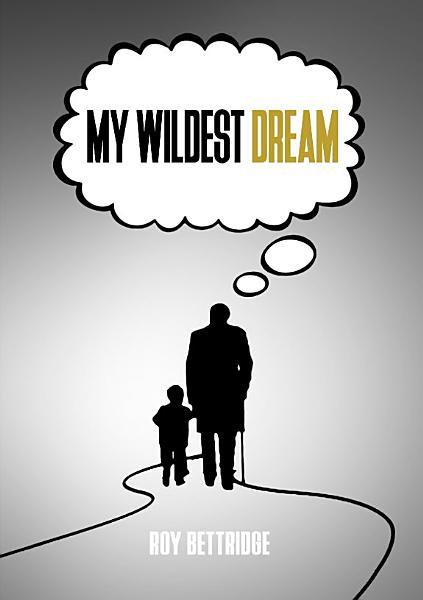 Download My Wildest Dream Book