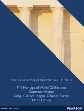 The Heritage of World Civilizations  Pearson New International Edition PDF