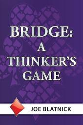 Bridge: A Thinker's Game
