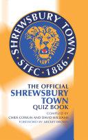 The Official Shrewsbury Town Quiz Book