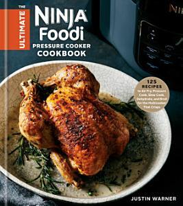 The Ultimate Ninja Foodi Pressure Cooker Cookbook PDF