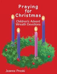 Praying For Christmas Book PDF