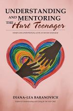Understanding and Mentoring the Hurt Teenager