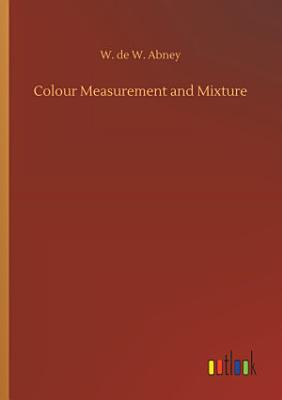 Colour Measurement and Mixture