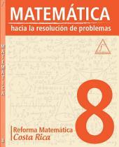 MATEMÁTICA 8: Reforma Matemática Costa Rica