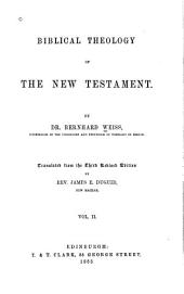 Biblical Theology of the New Testament: Volume 2