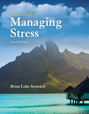 Essentials Of Managing Stress
