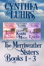 Merriweather Sisters Medieval Time Travel Romance Boxed Set Books 1-3: Merriweather Sisters Time Travel Romance