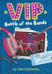 VIP: Battle of the Bands