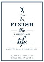 How to Finish the Christian Life PDF
