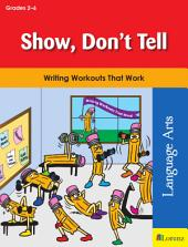 Show, Don't Tell: Writing Workouts That Work