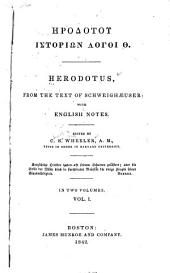 Herodotus, from the Text of Schweighaeuser, with English Notes: Volume 1