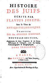 Histoire des juifs écrite par Flavius Joseph sous le titre antiquitez judaïques
