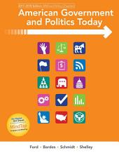 American Government and Politics Today: No Separate Policy Chapters Version, 2016-2017 Edition: Edition 18