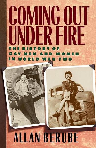 Download Coming Out Under Fire Book