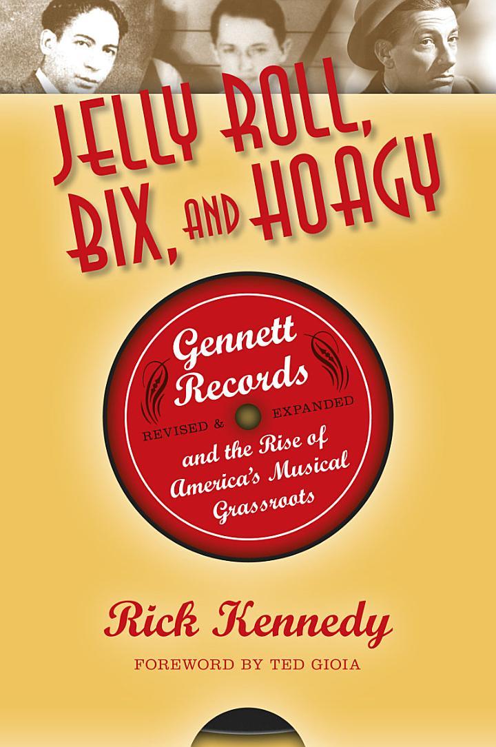 Jelly Roll, Bix, and Hoagy
