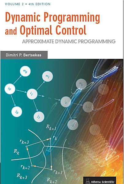 Dynamic Programming and Optimal Control  Approximate dynamic programming PDF