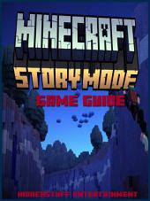 Minecraft Story Mode Game Guide Unofficial