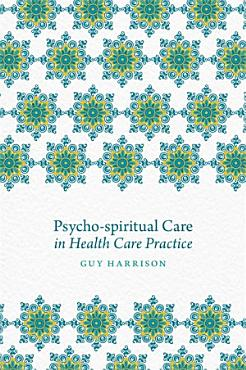 Psycho spiritual Care in Health Care Practice PDF