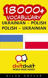 18000+ Ukrainian - Polish Polish - Ukrainian Vocabulary