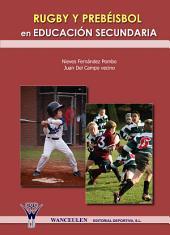 Rugby y prebéisbol en educación secundaria